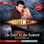 The Feast of the Drowned : Doctor Who - Steve Cole