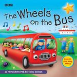 Wheels on the Bus : 25 Favorite Pre-School Songs - Michelle Durler