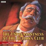 The Unpleasantness at the Bellona Club : BBC Audio Crime - Dorothy L. Sayers