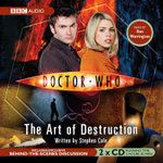 The Art of Destruction : Doctor Who - Steve Cole