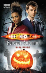 Doctor Who : Forever Autumn : Dr. Who Series - BBC