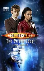 Doctor Who : The Pirate Loop : Dr. Who Series - BBC