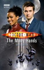 Doctor Who : The Many Hands : Dr. Who Series - BBC