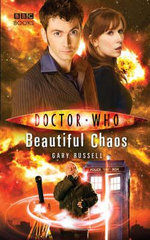 Doctor Who :  Beautiful Chaos : Dr. Who Series - BBC