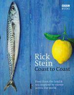 Rick Stein's Coast to Coast - Rick Stein