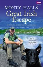 Monty Halls' Great Irish Escape - Monty Halls