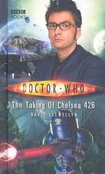Doctor Who : The Taking Of Chelsea 426 : Dr. Who Series - BBC