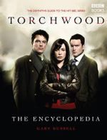 The Torchwood Encyclopedia - Gary Russell
