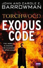 Torchwood : Exodus Code - John Barrowman