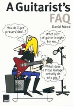 A Guitarist's FAQ - David Mead