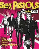 Sex Pistols : The Graphic Novel - Jim McCarthy