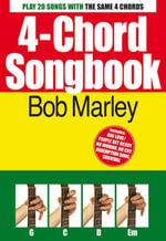 4-Chord Songbook : Bob Marley