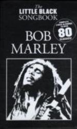 The Little Black Songbook : Bob Marley - Print Music