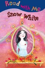 Snow White : Read With Me - Nick Page