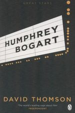 Humphrey Bogart - David Thomson