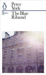 The Blue Riband : The Piccadilly Line - Peter York