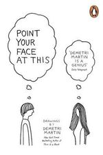 Point Your Face at This - Demetri Martin