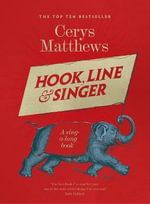 Hook, Line and Singer : 125 Songs to Sing Out Loud - Cerys Matthews