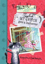 My Unwilling Witch Gets A Makeover : Book 6 - Hiawyn Oram