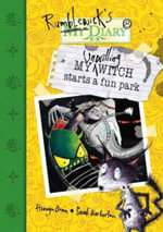 My Unwilling Witch Starts A Fun Park : Book 8 - Hiawyn Oram