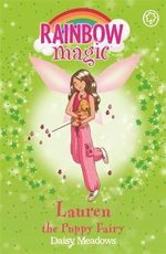 Lauren the Puppy Fairy  : The Rainbow Magic - The Pet Keeper Fairies Series : Book 32 - Daisy Meadows