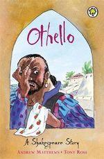 Othello : Shakespeare Stories - William Shakespeare