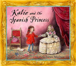 Katie and the Spanish Princess - James Mayhew