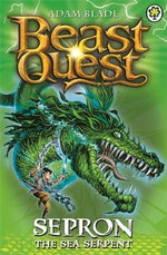 Sepron the Sea Serpent : Beast Quest : Book 2  - Adam Blade