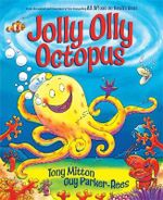 Jolly Olly Octopus - Tony Mitton