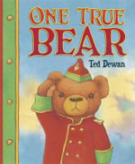 One True Bear - Ted Dewan