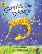 Giraffes Can't Dance : Book and CD New Format - Giles Andreae