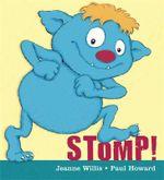 Stomp! - Jeanne Willis