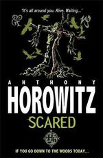 Scared - Anthony Horowitz
