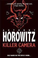 Killer Camera : Pocket Horowitz - Anthony Horowitz