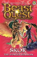 Skor the Winged Stallion : Beast Quest - The Dark Realm Series : Book 14 - Adam Blade