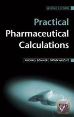 Practical Pharmaceutical Calculations - Michael Bonner