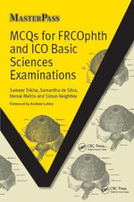 MCQs for FRCOphth and ICO Basic Sciences Examinations : MasterPass Series - Trikha Sameer