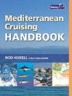 Mediterranean Cruising Handbook - Rod Heikell