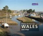 Hidden Harbours of Wales - Dag Pike