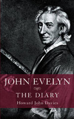 John Evelyn : The Diary - John Howard Davies