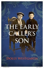 The Early Caller's Son - Doris Westgarth