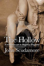 The Hollow : Part 1 - John Scudamore