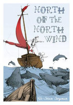 North of the North Wind : The Spirit of Renewal - Nils-Johan Jorgensen