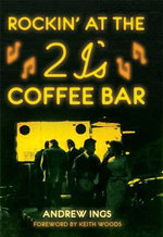 Rockin' at the 2 I's Coffee Bar - Andrew Ings