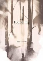 The Foundling - Agnes Desarthe