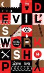 The Devil's Workshop - Jachym Topol