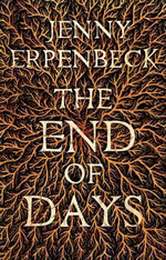 The End of Days - Jenny Erpenbeck