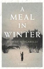 A Meal in Winter - Hubert Mingarelli