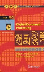 Digital Document Processing : Major Directions and Recent Advances :  Major Directions and Recent Advances