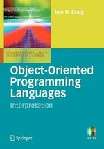 Object-oriented Programming Languages : Interpretation - Iain D. Craig